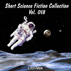 Short Science Fiction Collection 018 by Various