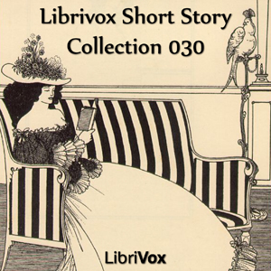 Short Story Collection Vol. 030 by Various