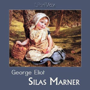 Silas Marner by Eliot, George
