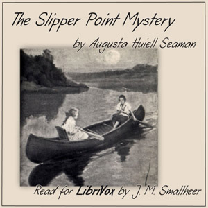 Slipper Point Mystery, The by Seaman, Augusta Huiell