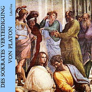 Sokrates Verteidigung, Des by Plato