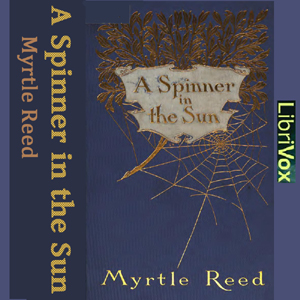 Spinner in the Sun, A by Reed, Myrtle