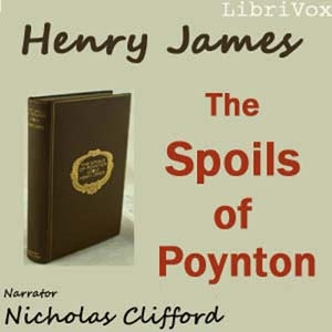 Spoils of Poynton, The by James, Henry