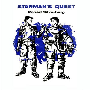 Starman's Quest by Silverberg, Robert