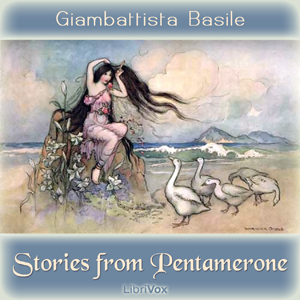 Stories from Pentamerone by Basile, Giambattista