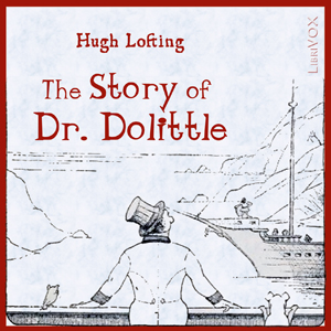 Story of Doctor Dolittle, The by Lofting, Hugh