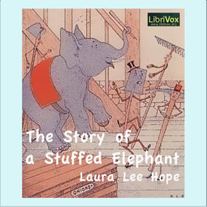 Story of a Stuffed Elephant, The by Hope, Laura Lee
