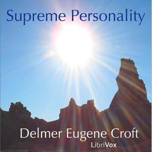 Supreme Personality by Croft, Delmer Eugene