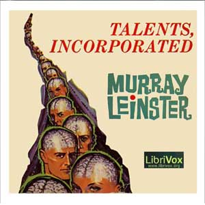 Talents, Incorporated by Leinster, Murray