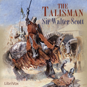Talisman, The by Scott, Walter, Sir