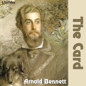 Card, The by Bennett, Arnold