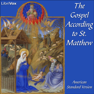 Bible (ASV) NT 01: Matthew by American Standard Version