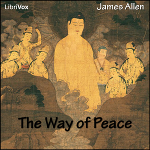 Way of Peace, The by Allen, James