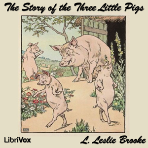 Story of the Three Little Pigs, The by Brooke, L. Leslie