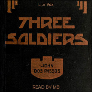 Three Soldiers by Dos Passos, John