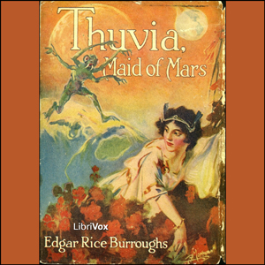 Thuvia, Maid of Mars by Burroughs, Edgar Rice