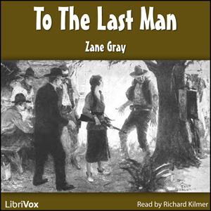 To the Last Man by Grey, Zane