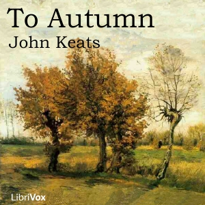 To Autumn by Keats, John