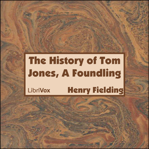 History of Tom Jones, A Foundling, The by Fielding, Henry