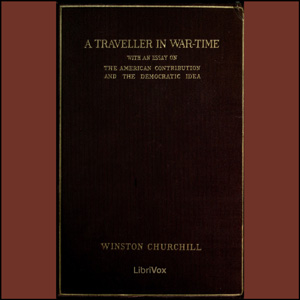 Traveller in War-Time, A by Churchill, Winston