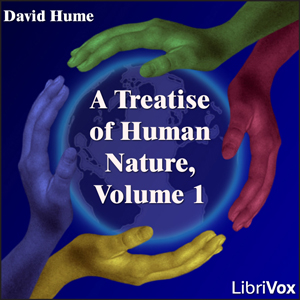 Treatise Of Human Nature, Volume 1, A by Hume, David