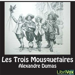 Trois Mousquetaires, Les by Dumas, Alexandre