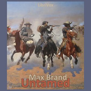 Untamed, The by Brand, Max