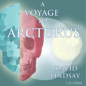 Voyage to Arcturus, A by Lindsay, David
