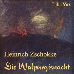 Walpurgisnacht, Die by Zschokke, Heinrich