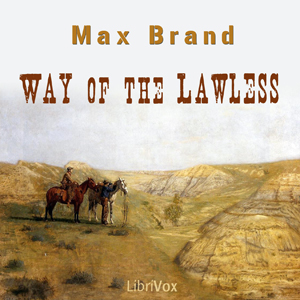 Way of the Lawless by Brand, Max