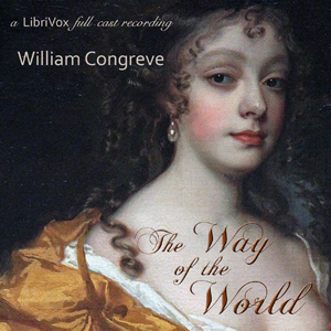Way of the World, The by Congreve, William