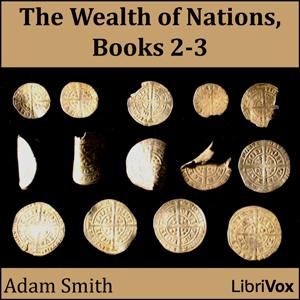 Wealth of Nations, Book 2 and 3, The by Smith, Adam