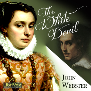 White Devil, The by Webster, John