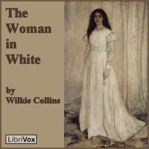 Woman in White, The by Collins, Wilkie