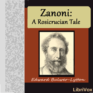 Zanoni by Bulwer-Lytton, Edward George