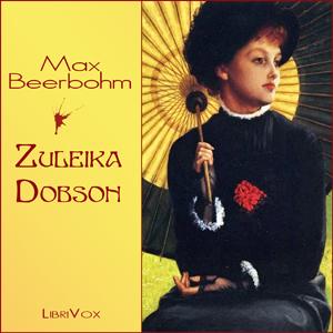 Zuleika Dobson by Beerbohm, Max