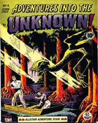 Adventures into the Unknown : Issue 5 Volume Issue 5 by American Comics Group/Acg