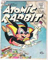 Atomic Rabbit : Issue 3 Volume Issue 3 by Charlton Comics