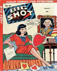Big Shot Comics : Issue 98 Volume Issue 98 by Columbia Comics