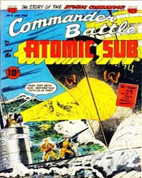 Commander Battle and the Atomic Sub : Is... Volume Issue 4 by American Comics Group/Acg
