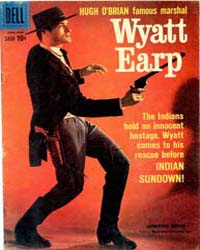 Wyatt Earp: Issue 7 Volume Issue 7 by Dell Comics