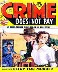 Crime Does Not Pay : Issue 98 Volume Issue 98 by Lev Gleason Publications