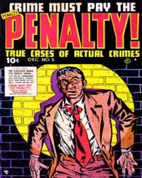 Crime Must Pay the Penalty : Issue 5 Volume Issue 5 by Ace Comics