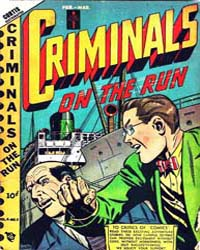 Criminals on the Run : Vol. 4, Issue 5 Volume Vol. 4, Issue 5 by Novelty Press