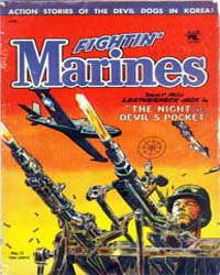 Fightin' Marines : Issue 11 Volume Issue 11 by St. John Publications