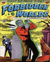 Forbidden Worlds : Issue 4 Volume Issue 4 by American Comics Group/Acg