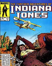 Further Adventures of Indiana Jones : Is... Volume Issue 13 by Marvel Comics