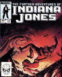 Further Adventures of Indiana Jones : Is... Volume Issue 14 by Marvel Comics