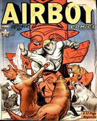 Airboy Comics : Vol. 6, Issue 9 Volume Vol. 6, Issue 9 by Biro, Charles