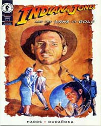 Indiana Jones : The Arms of Gold Part I ... Volume Issue 1 by Dark Horse Comics